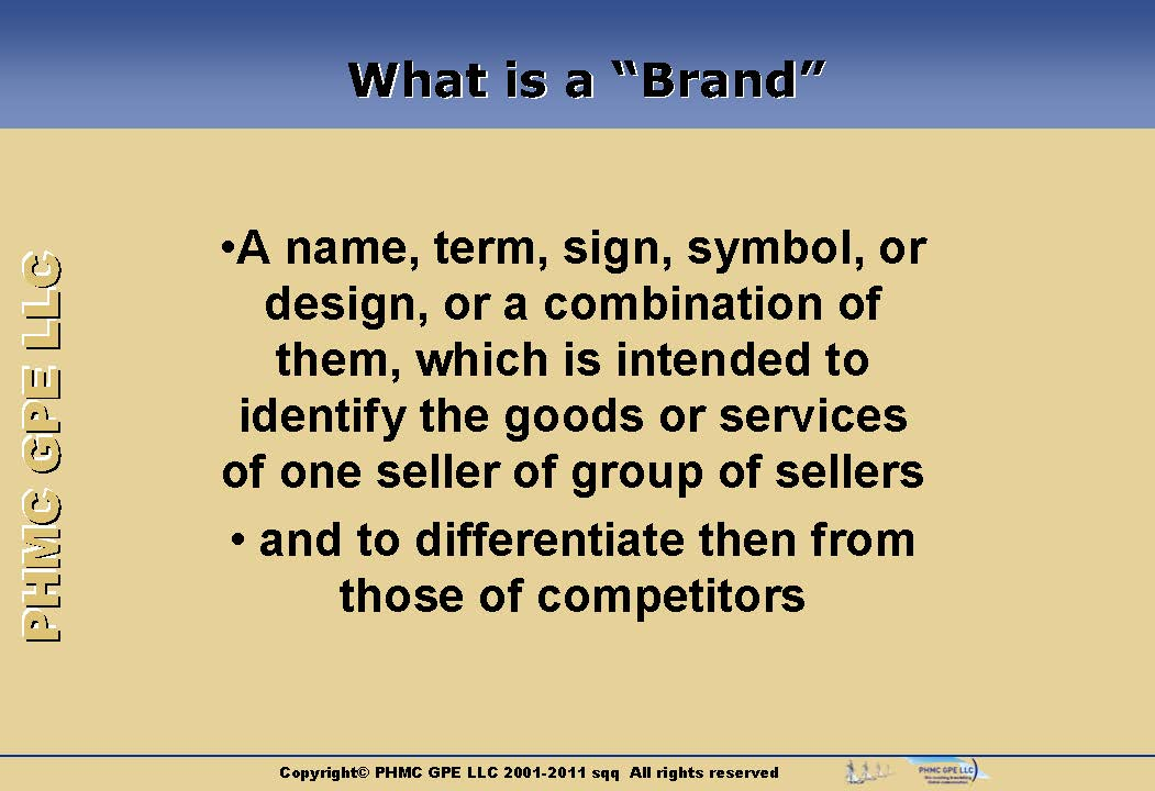 BRAND_02 What is a Brand? Branding Process | ::: PHMC GPE LLC :::: Marketing & Corp. Communication Agency